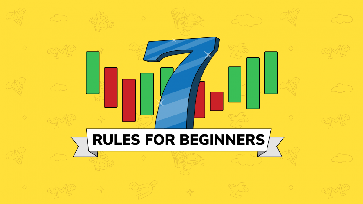 7 Crypto Trading Rules for Beginners