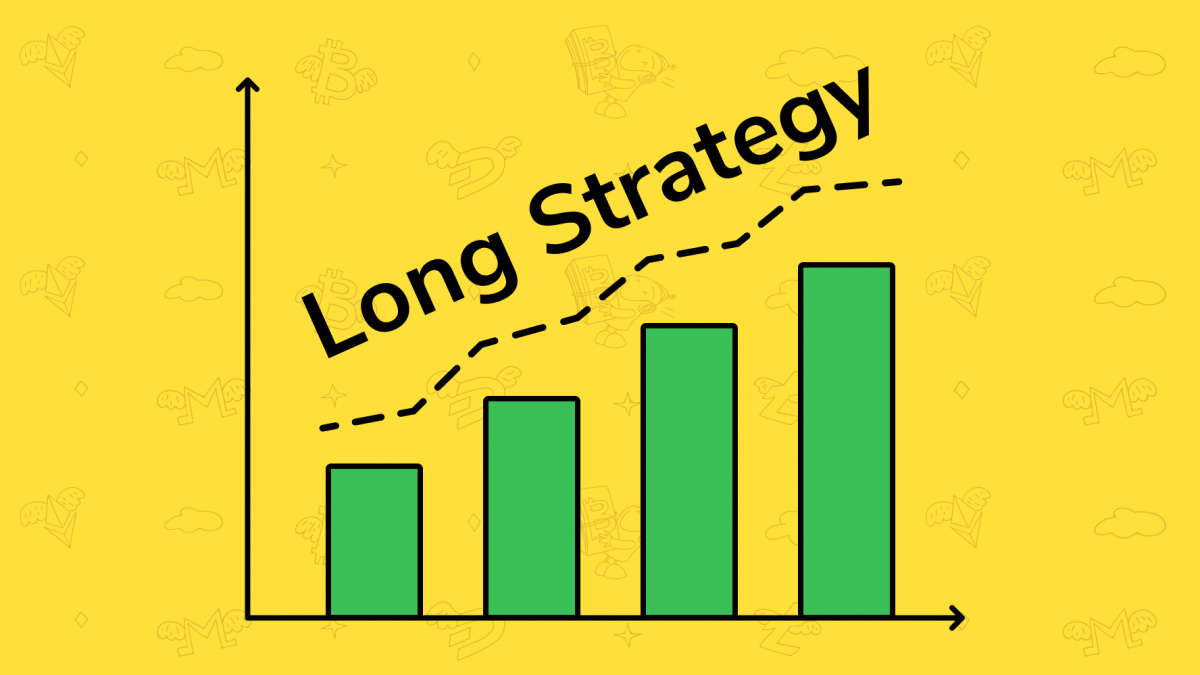 "What is ""Long Strategy"" in crypto trading?"
